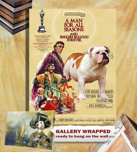 English Bulldog Vintage Poster Canvas Print  -A Man for All Seasons Movie Poster NEW Collection by Nobility Dogs