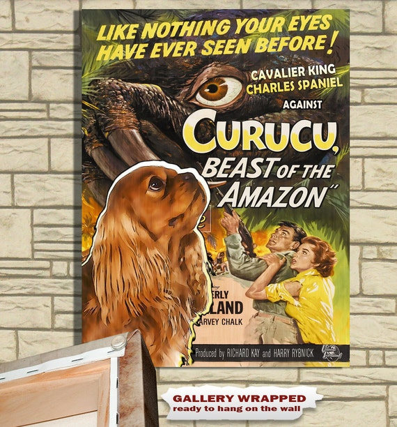 Cavalier King Charles Spaniel Vintage Movie Style Poster Canvas Print -  Curucu, Beast of the Amazon by Nobility Dogs