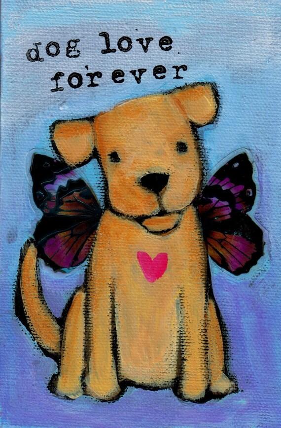 """Dog Love Forever 8' x 10"""" print"""