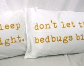 Printed Pillowcases Mustard Yellow on white cotton Sleep Tight Don't Let the Bedbugs Bite - UrbanBirdandCo