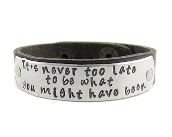 It's Never Too Late Bracelet - George Eliot - Inspirational Leather Cuff