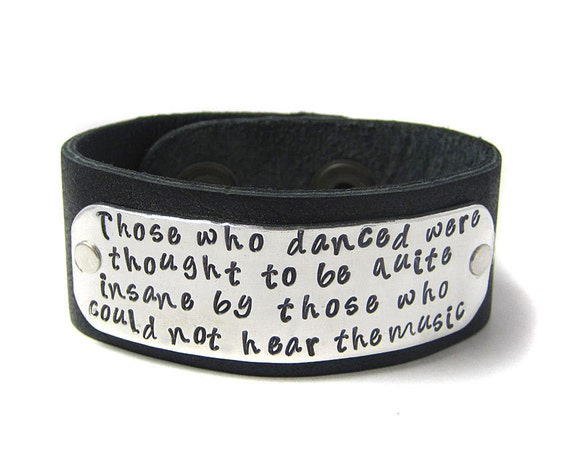 Those Who Danced To The Music Leather Cuff - Friedrich Nietzsche - Available in  EIGHT colors