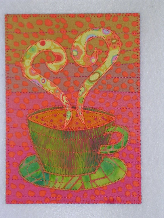 Applique Quilt Art Cup Of Love 5 X 7 Coffee Or Tea And