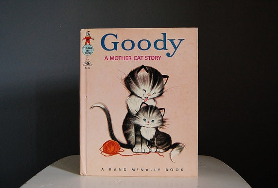 Kid's Book Goody A Mother Cat Story Shabby Chic