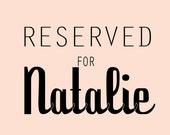 R E S E R V E D for Natalie. Custom Bag.