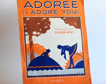 Vintage Piano Sheet Music Adoréé 1928 Paper Ephemera I Adore You Song