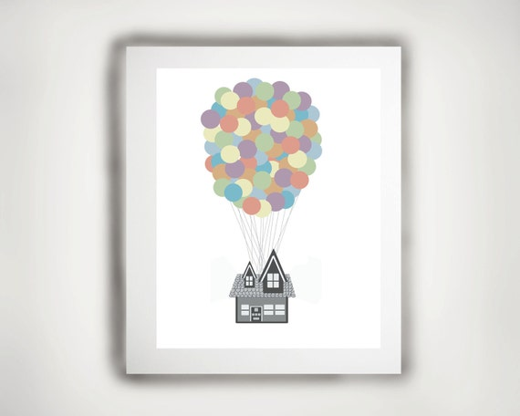 Nursery Art - Inspired by- Disney Pixar Movie -Up-Print- 8 x 10