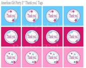 """American girl Doll birthday party Favor Thank you tags Printable 2"""" circles INSTANT DOWNLOAD"""