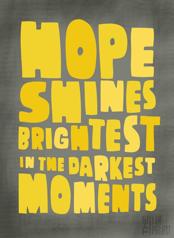 "Hope Shines Brightest - 8"" x 10"""
