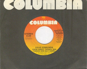 vintage vinyl DAVE EDMUNDS 45rpm From Small Things  (Big Things One Day Come)