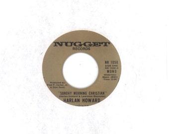 Harlan Howard 45 rpm Sunday Morning Christian