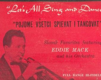 Eddie Mack LP Let's Sing and Dance Slovak Favorites vintage vinyl
