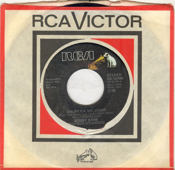 Bobby Bare Dropkick Me Jesus vintage 1976 45 rpm