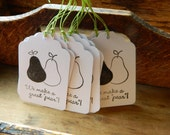 """Great """"pear"""" -  Hand stamped pear tags  - Set of 6 - weddings-showers-twins"""