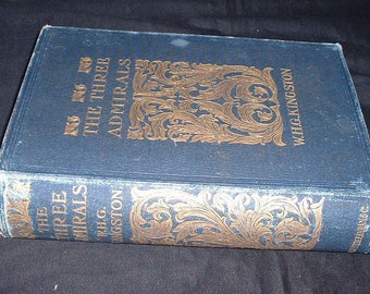 Vintage book the three admirals by w h g kingston