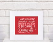 The Hungry Caterpillar Quote - 11x14 - poster print
