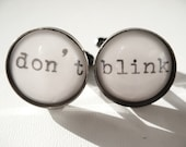 Doctor Who DON'T BLINK Cufflinks with Real Vintage Typewriter Text- Dr Who Black and white Cuff Links- Geeky Gift for Him - JonTurner