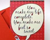 Love postcard. You make my life complete. 1 postcard & envelope
