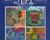 FABRIC ART GALLERY - 43 Art Quilts by 32 Award-winning Artists
