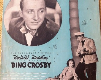 "Sheet music from ""Waikiki Wedding"" Starring Bing Crosby, copyright 1937"