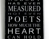 """Nobody Has Ever Measured - Zelda Fitzgerald  Painted Wood Sign, Black, 9.25"""" x 12"""" MADE  TO ORDER )"""