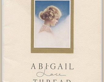 Vintage 1938 Knitted & Crocheted Laces Book - Abigail Lace Thread