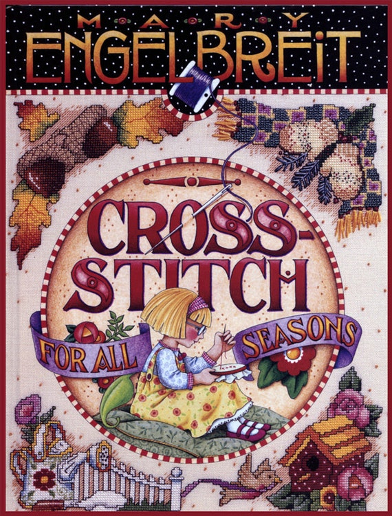1997 Mary Engelbreit Cross Stitch For All Seasons Hardback Book with Over 80 Projects