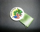 Erin Go Bragh vintage button pin with ribbon