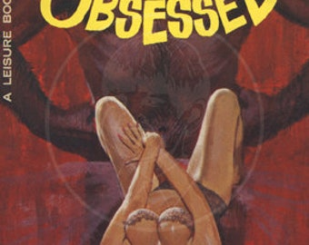 Her Body Obsessed - 10x16 Giclée Canvas Print of a Vintage Pulp Paperback Cover