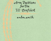 Arm Positions for the Ill-Confident Art Zine