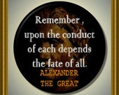 """The fate of all...QUOTE Alexander the Great 2.25"""" large Round Fridge Magnet"""
