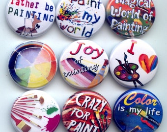 """I LOVE to PAINT PAINTING 9 Pinback 1"""" Buttons Badges Pins"""