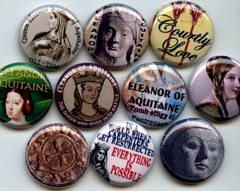"""ELEANOR of AQUITAINE Queen France England 10 Pinback 1"""" Buttons Badges Pins"""