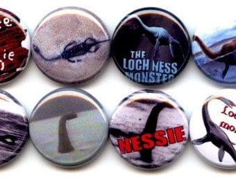 """LOCHNESS MONSTER Nessie 8 Pinback 1"""" hand pressed Buttons Badges Pins"""