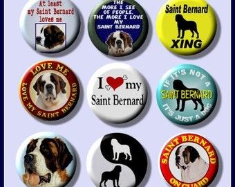"SAINT BERNARD Pet Dog 9 Pinback 1"" Buttons Badges Pins"