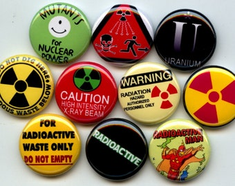 "RADIATION Radioactive 10 Pinback 1"" Buttons Badges Pins"