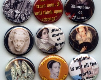 """MARY Queen of Scots 9 Pinback 1"""" Buttons Badges Pins"""