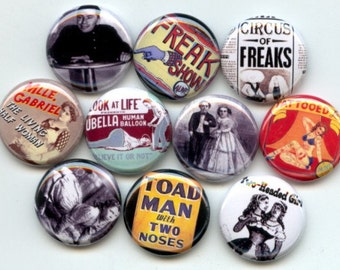 "CIRCUS FREAKS Sideshow Carnival 10 Pinback 1"" Buttons Badges Pins"