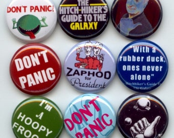 "HITCHHIKERS Guide to the Galaxy 9 Pinback 1"" Buttons Badges Pins"