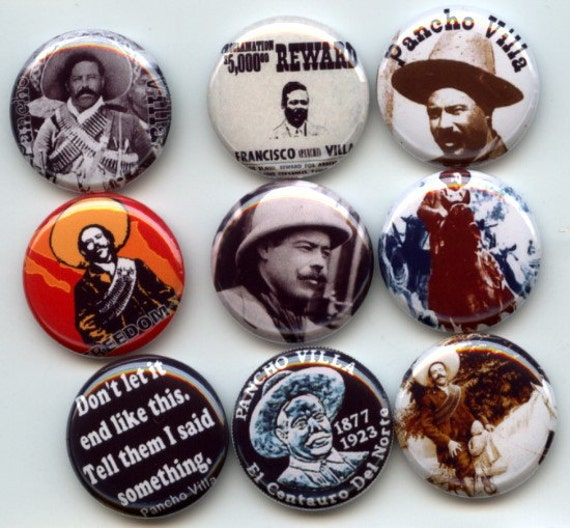 "PANCHO VILLA Mexican Revolutionary Leader 9 Pinback 1"" Buttons Badges Pins"