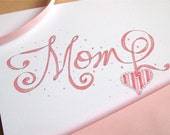 Mom Birthday Card - Card for Mother - Mom Valentine - Mother's Day - Calligraphy Card