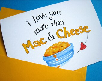 Funny Father's Day Card - Macaroni and Cheese Card for Dad - Love You More Than Mac n Cheese