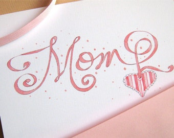 Mom Card - Pink Ribbon Calligraphy Card for Mom - Mom Birthday - Mother's Day Card