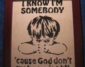 I Know I'm Somebody - Boy