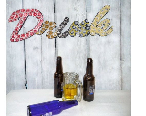 Beer Cap Art Thirsty No More Drink Sign