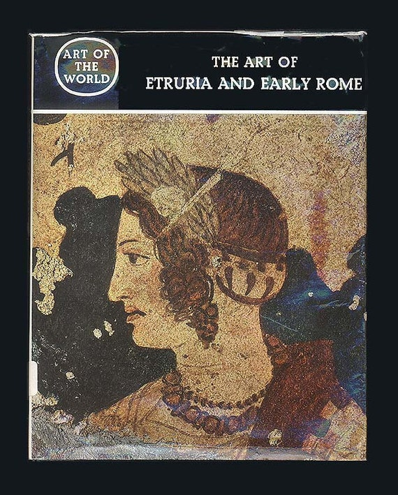 Etruscan Art of Etruria and Early Rome, Funerary Decoration - Vintage Book on Ancient Artifacts - Archaeology