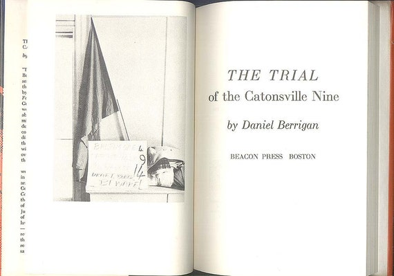 Daniel Berrigan, The Trial of the Catonsville Nine, 1960s Vietnam War Protests, American History Vintage Book