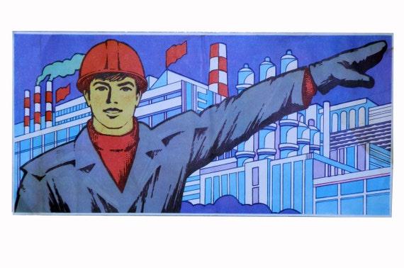 Original Soviet Poster - industrial, art, home decor, collectible, worker, original art, USSR, Russia, graphic art