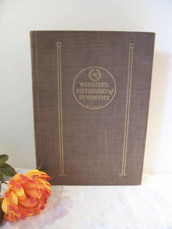 1942 First Edition Websters Dictionary of Synonyms Book