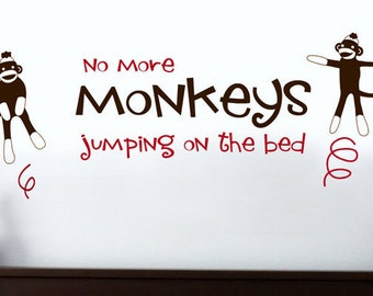 No More Sock Monkeys Jumping on the Bed - Sock Monkey Wall Decal - Sock Monkey wall Sticker - Nursery Wall Decal - Kids Wall Decal